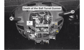 analysis of the death of the ball turret gunner