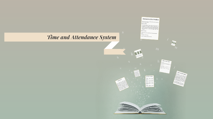 Time and Attendance System by JhAdie Bellere on Prezi