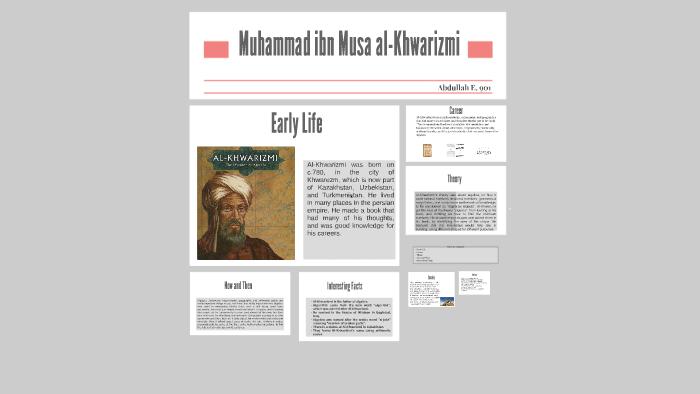 muhammad ibn musa al khwarizmi life history