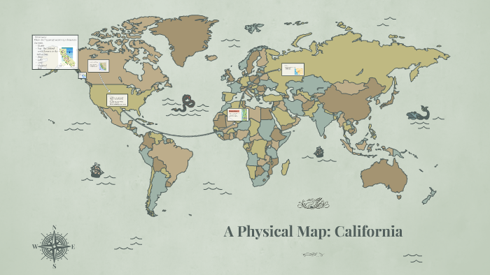A Physical Map: California by Jacqueline Maxwell on Prezi