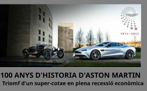 100 Anys D Hisoria D Aston Martin By Papadopaulo Pituefano On Prezi