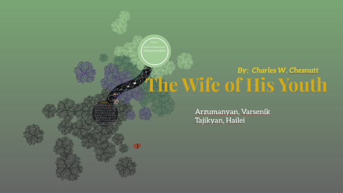 the wife of his youth full text