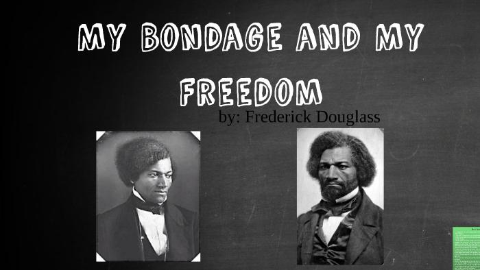 my bondage and my freedom analysis