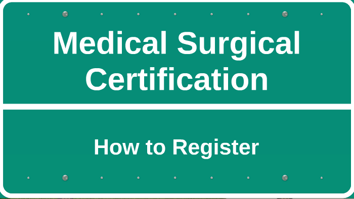 certification surgical medical