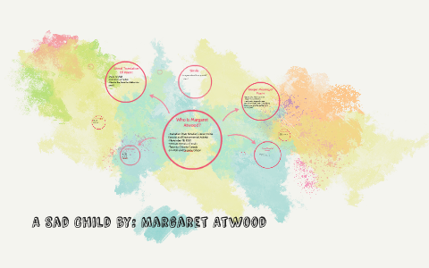 a sad child margaret atwood analysis