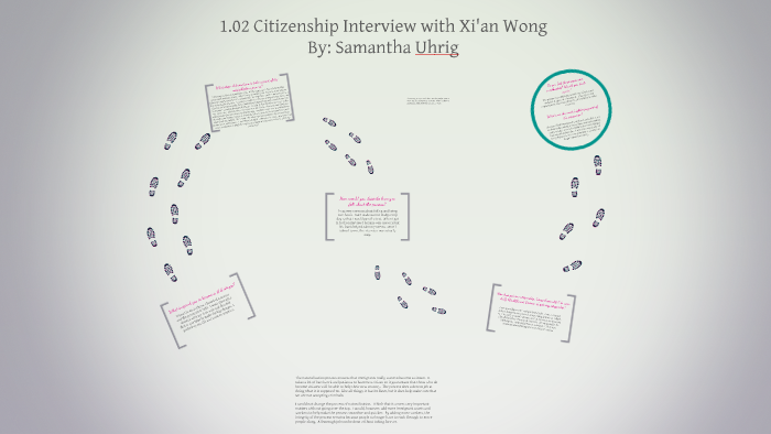 1 02 Citizenship Interview by Samantha Uhrig on Prezi