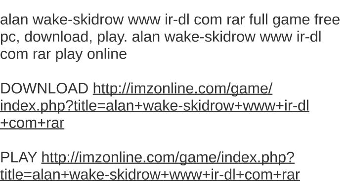 alan wake skidrow