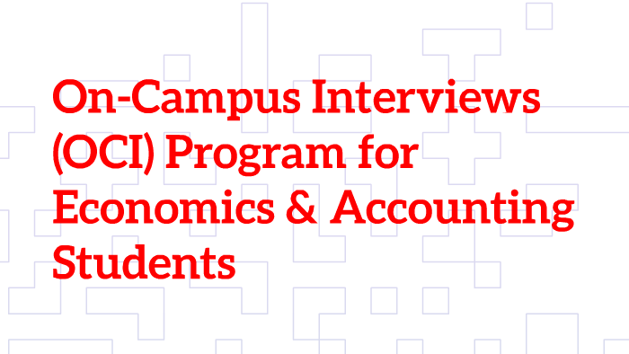 Fall 2015 On Campus Interviews OCI Program For Economics Acounting S By Maya Salmon Prezi