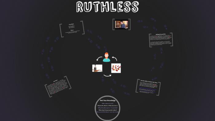 Ruthless by Jaida Hector on Prezi