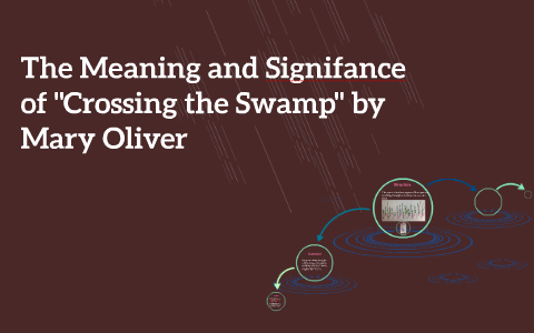 crossing the swamp poem text