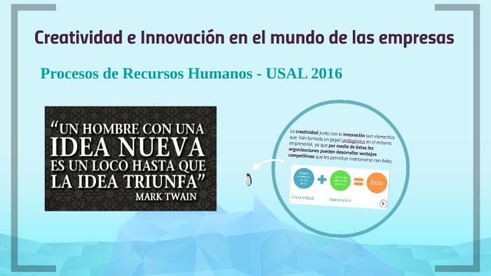 Creatividad E Innovación En El Mundo De Las Empresas By