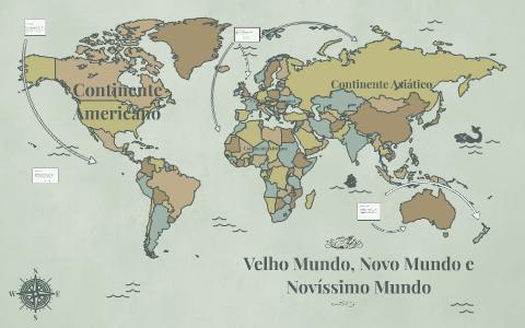 Velho Mundo Novo Mundo E Novissimo Mundo By Giovanna Rodrigues On