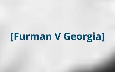 furman v georgia