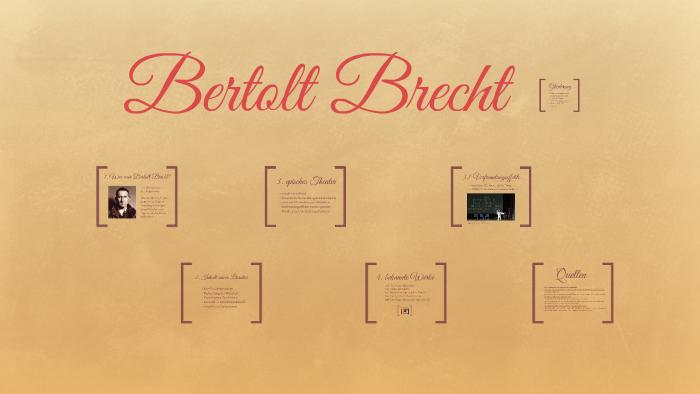 Bertolt Brecht By Charis Ehlert On Prezi