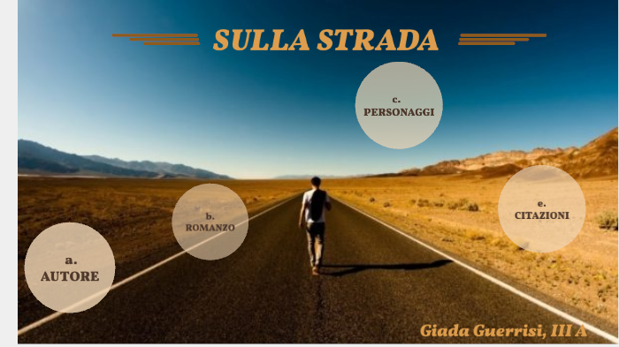 On The Road By Hadaig Guerrisi On Prezi Next