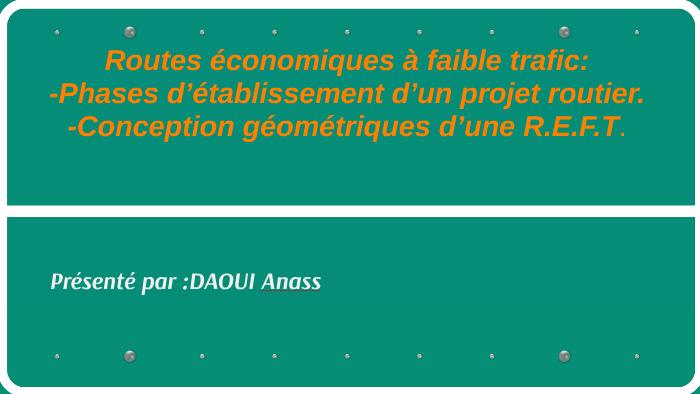 Routes économiques à Faible Trafic By Anass Daoui On Prezi