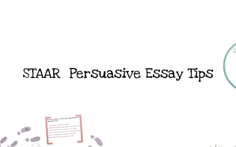 How To Make A Good Thesis Statement For An Essay  How To Write A Thesis For A Persuasive Essay also Interesting Essay Topics For High School Students Writing A Staar Persuasive Essay By Christine Heath On Prezi What Is A Thesis Statement In An Essay Examples