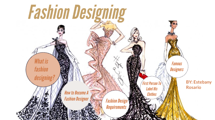 Fashion Designing By Estebany Rosario On Prezi Next