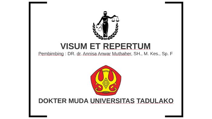 Keterangan Visum Et Repertum By Ilham Armadi On Prezi