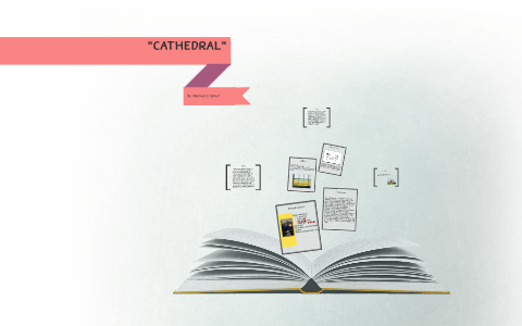 what is the theme of cathedral by raymond carver