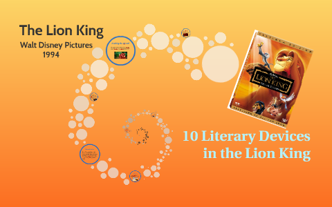 10 Literary Devices in the Lion King by Kelsey Corbin on Prezi