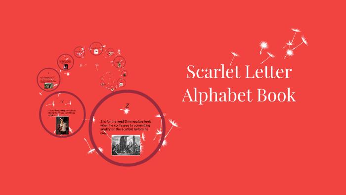 Scarlet Letter Alphabet Book by Breona Tuft on Prezi