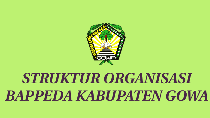 Strktur Organisasi Bappeda Kabupaten Gowa By Wawan Pa Ci