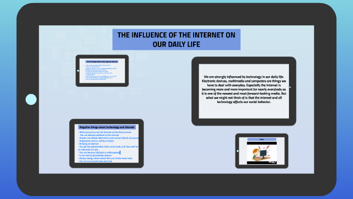 influence of internet in our life