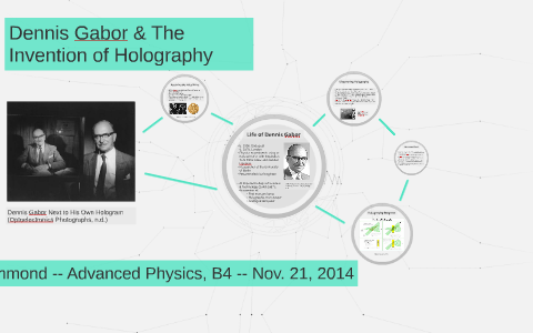 Dennis Gabor & The Invention of Holography by MK Hammond on