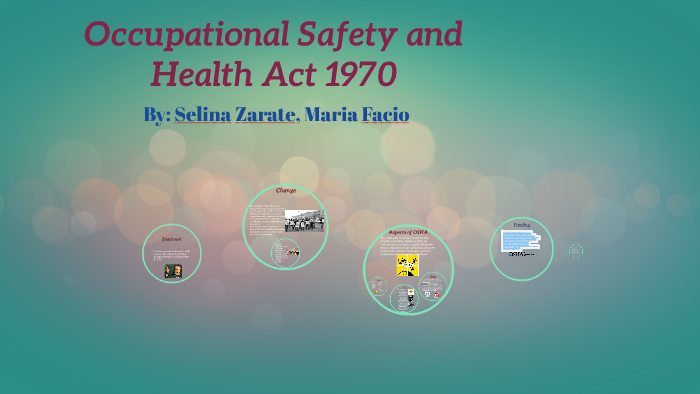Occupational Safety And Health Act 1970 By Selina Zarate