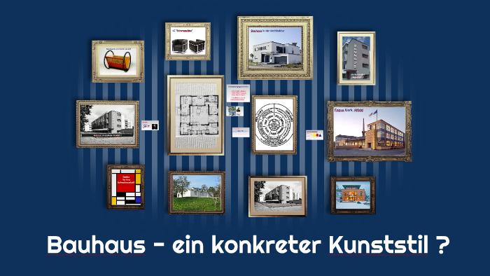 Bauhaus Ein Konkreter Kunststil By Annalena Kruger On Prezi