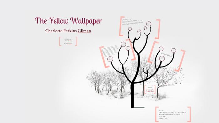 The Yellow Wallpaper By Briana Langshaw On Prezi