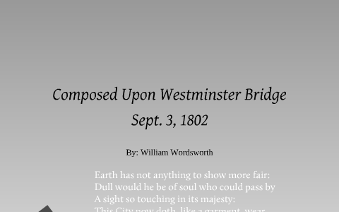 Composed Upon Westminster Bridge By P M On Prezi