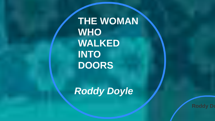 the woman who walked into doors sparknotes
