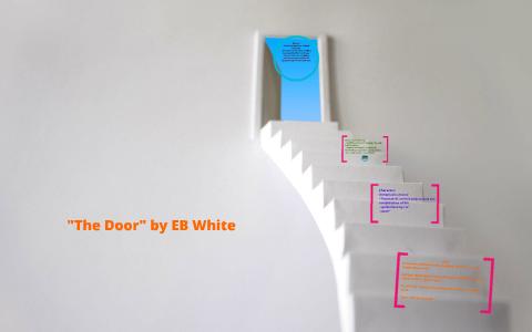 the door eb white analysis