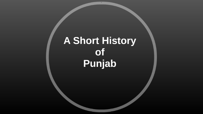 A Short History of Punjab by salman asif on Prezi