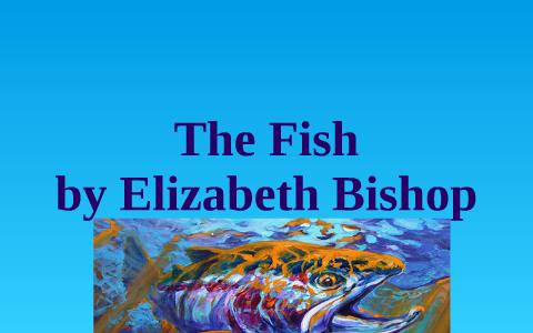 the fish elizabeth bishop