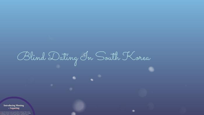 blind dating på koreansk Gratis dating Aberdeen