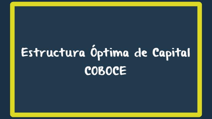 Estructura óptima De Capital By Camila Menacho On Prezi