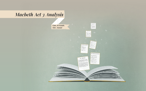 macbeth act 3 analysis