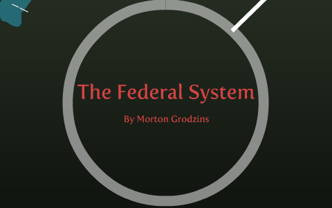 morton grodzins thesis
