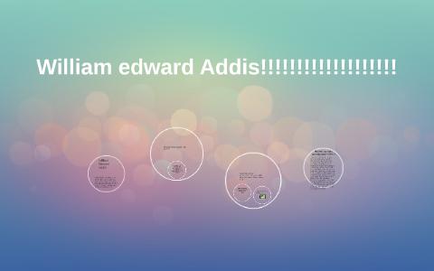 William Edward Addis by Connor...