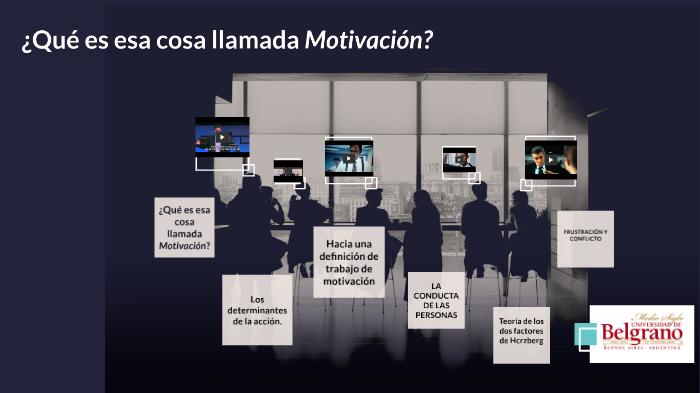 Motivación Huertas Chiavenato By Carolina Gallardo On