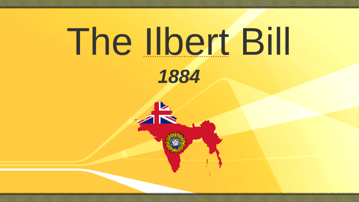 ilbert bill