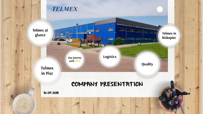 Telmex - company presentation 10 04 2018 by M K on Prezi Next