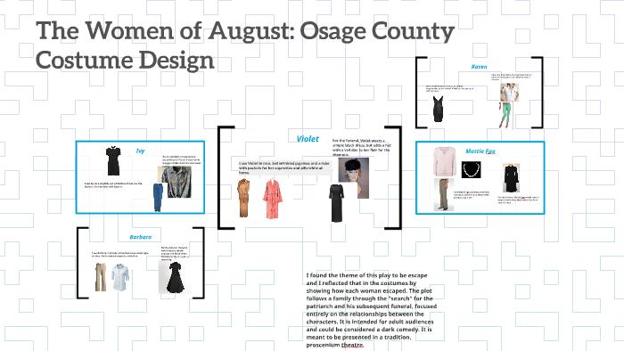 August: Osage County: Costume Design by Victoria Corpus on Prezi