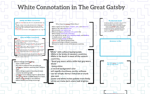 White Connotation In The Great Gatsby By Allison Cutler On Prezi