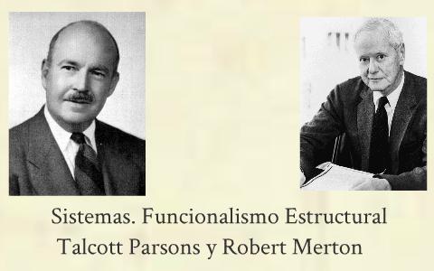 Sistemas Merton Parsons By Eric Robles Ortuño On Prezi