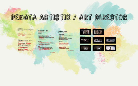Penata Artistik Art Director By Ihya Ulum On Prezi