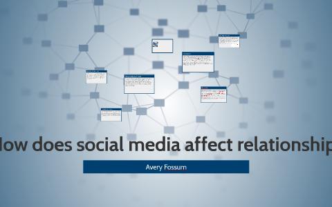 Affect media relationships how social does Social Media's